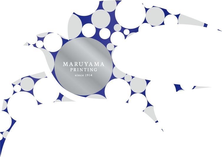 MARUYAMA PRINTING since 1914